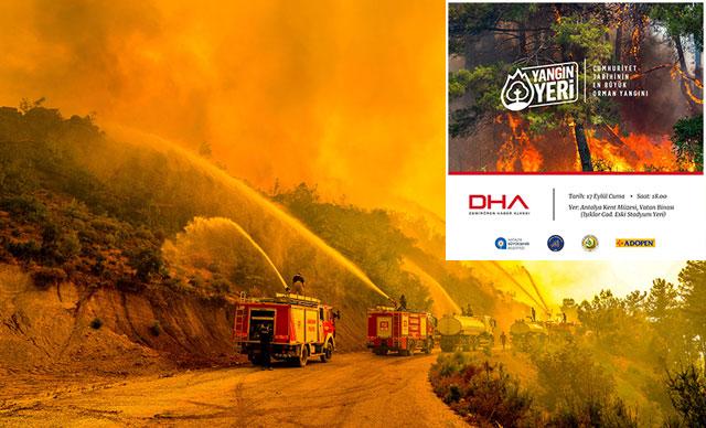 صور: وكالة DHA التركية تعرض صور حرائق أنطاليا ضمن معرض للتصوير الفوتوغرافي